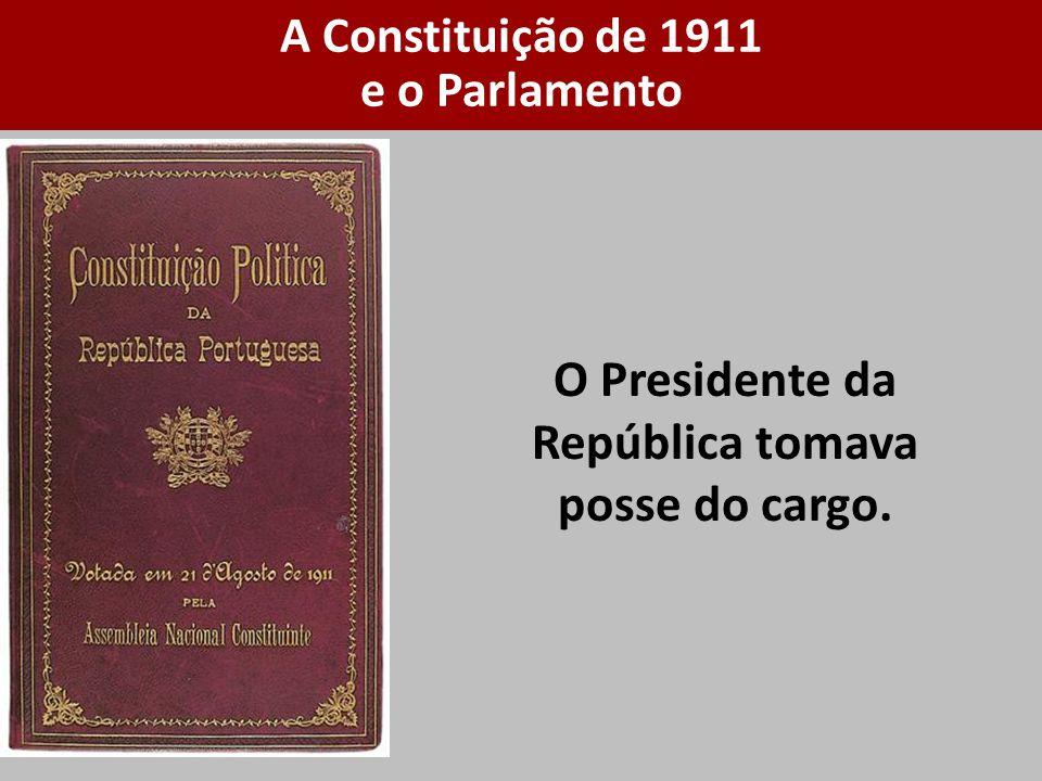 O Presidente da República tomava posse do cargo.