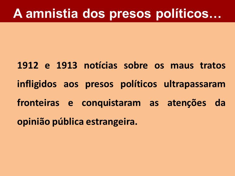 A amnistia dos presos políticos…