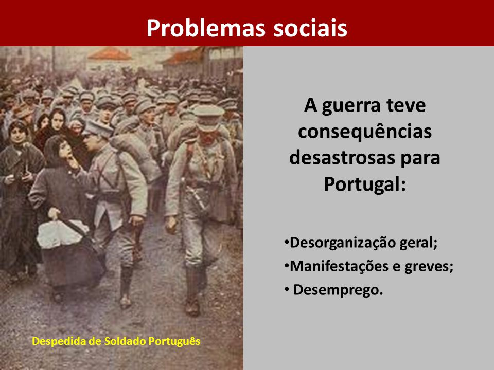 A guerra teve consequências desastrosas para Portugal: