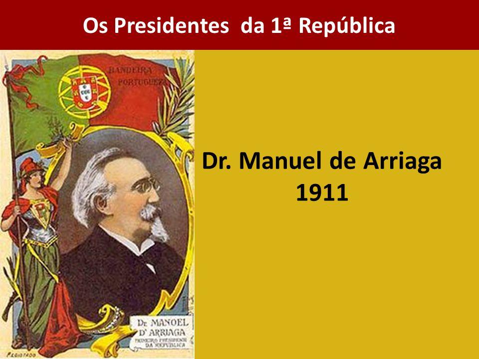 Os Presidentes da 1ª República