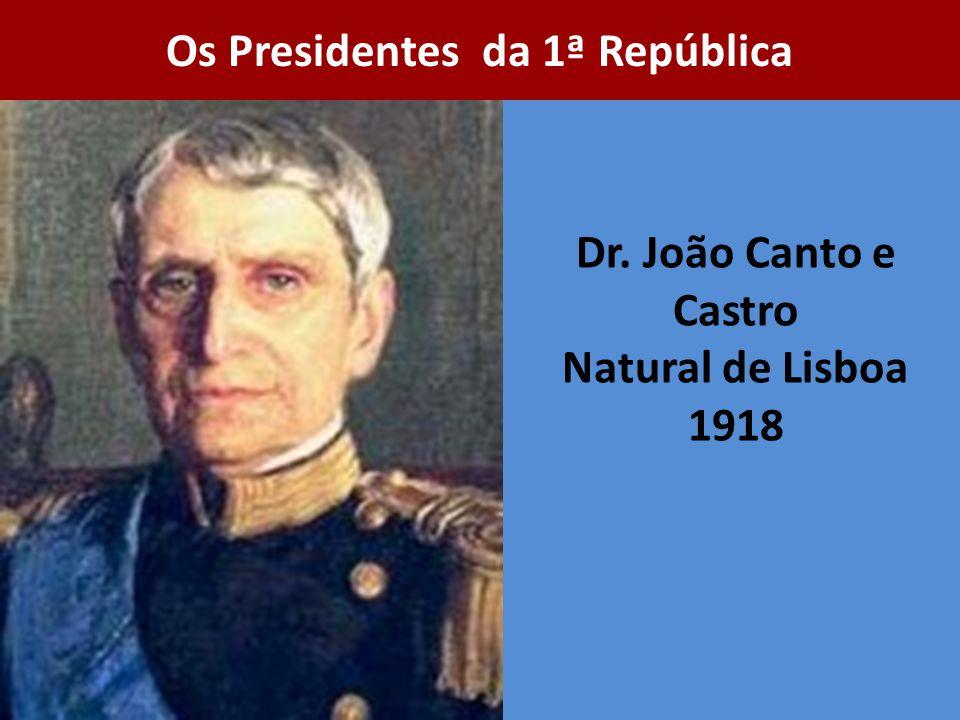 Dr. João Canto e Castro Natural de Lisboa 1918