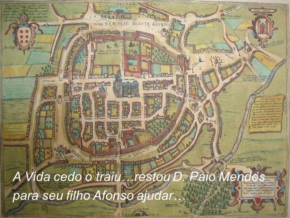 A Vida cedo o traiu…restou D. Paio Mendes