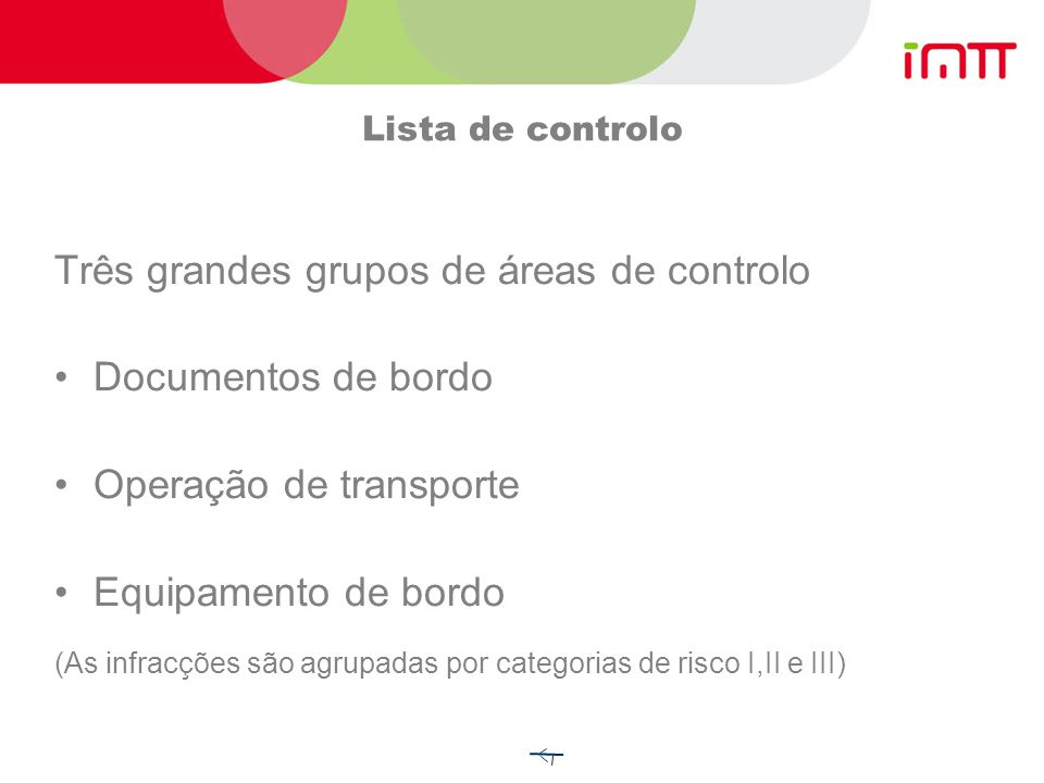 Três grandes grupos de áreas de controlo Documentos de bordo