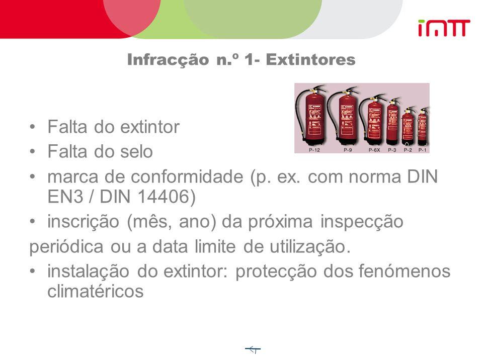 Infracção n.º 1- Extintores