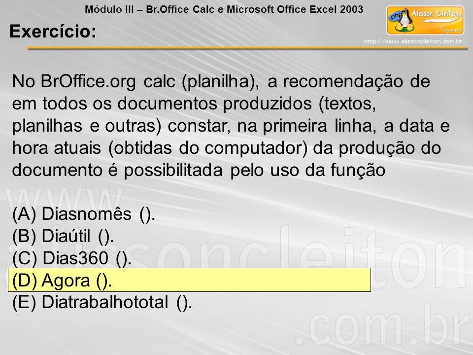 (E) Diatrabalhototal ().