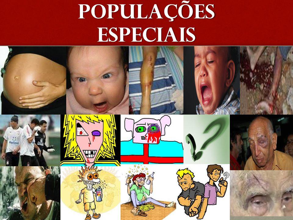 POPULAÇÕES ESPECIAIS
