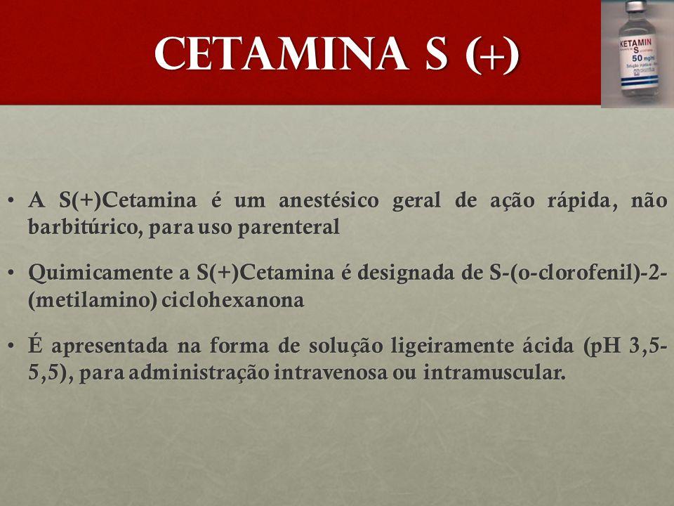 CETAMINA S (+) A S(+)Cetamina é um anestésico geral de ação rápida, não barbitúrico, para uso parenteral.