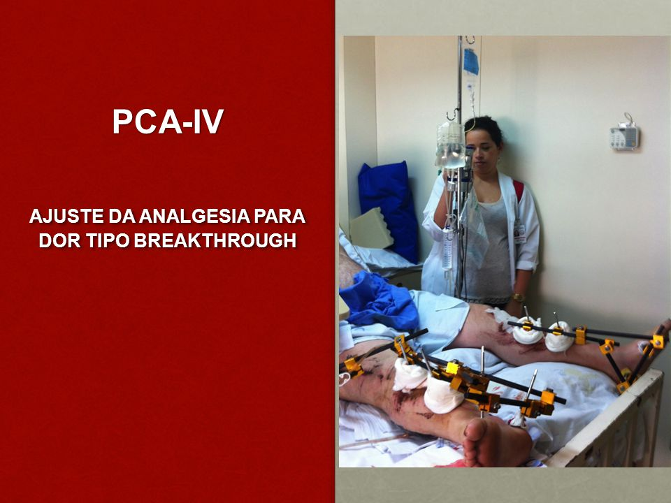 AJUSTE DA ANALGESIA PARA DOR TIPO BREAKTHROUGH