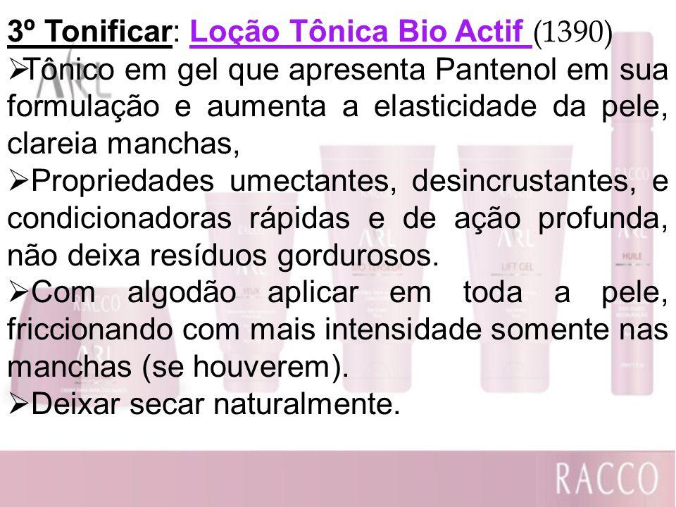 3º Tonificar: Loção Tônica Bio Actif (1390)