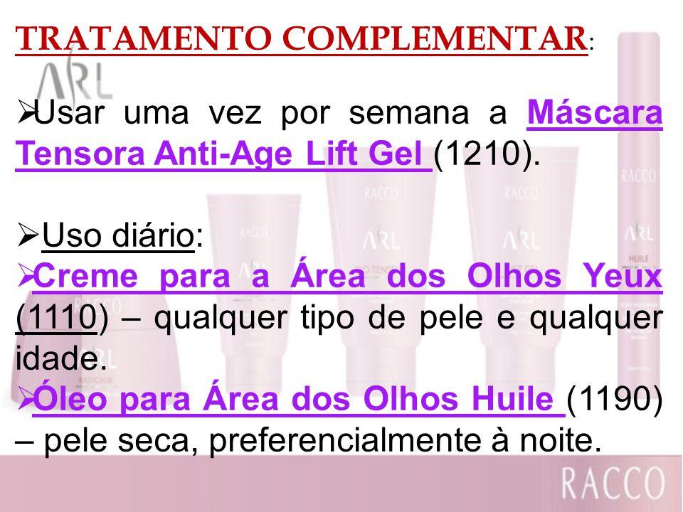 TRATAMENTO COMPLEMENTAR: