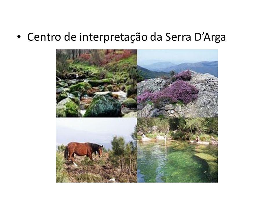 Centro de interpretação da Serra D'Arga