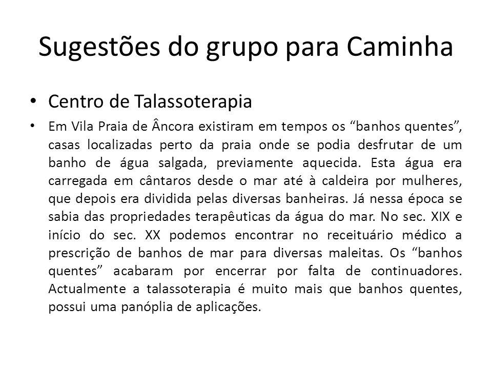 Sugestões do grupo para Caminha