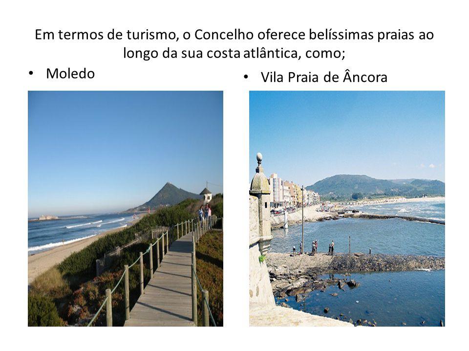 Em termos de turismo, o Concelho oferece belíssimas praias ao longo da sua costa atlântica, como;