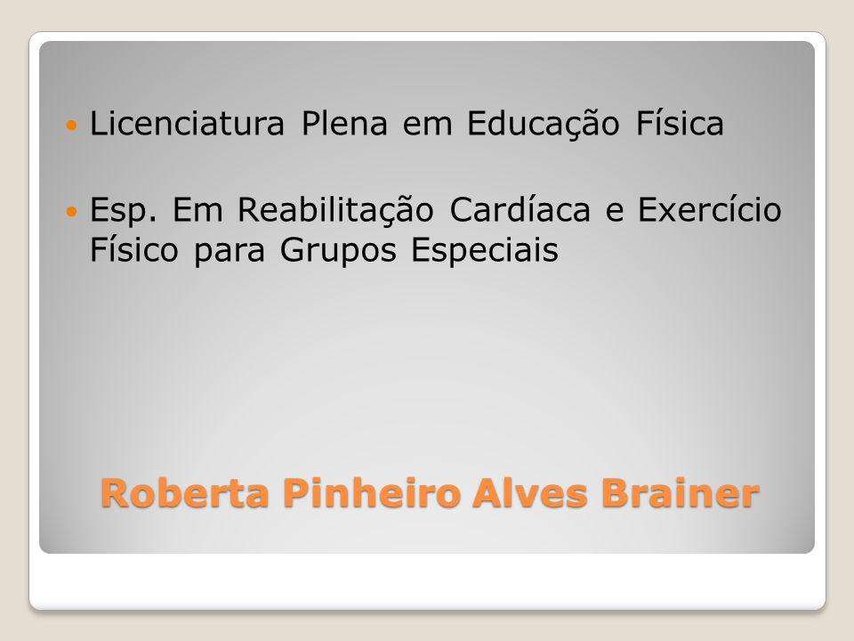 Roberta Pinheiro Alves Brainer