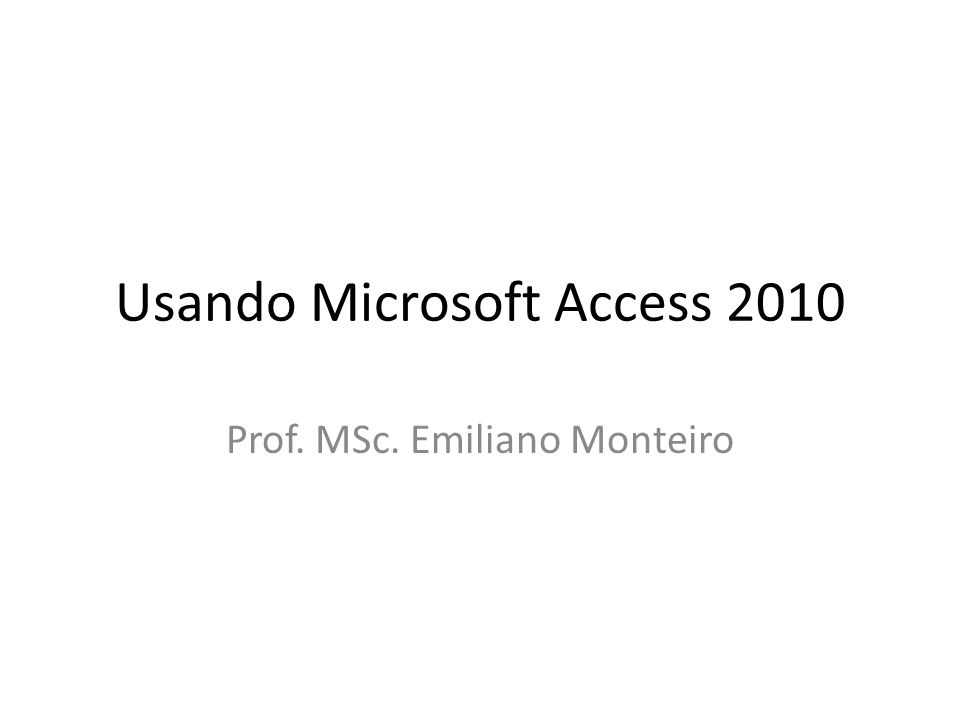 Usando Microsoft Access 2010