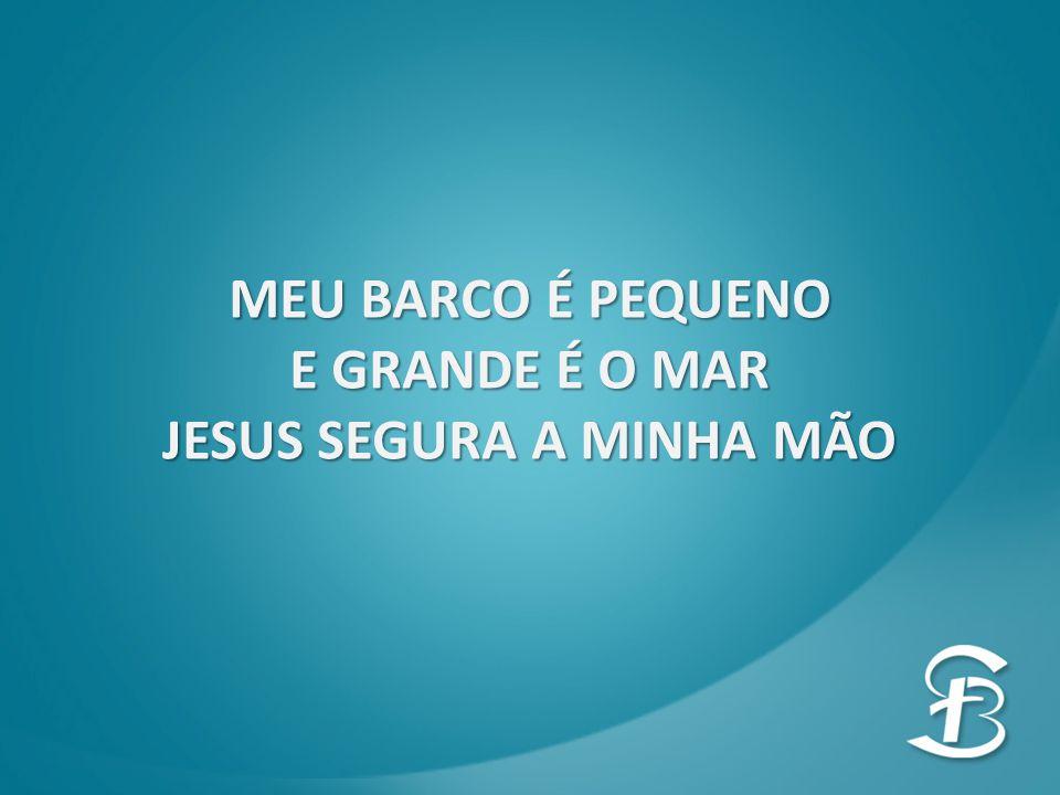 JESUS SEGURA A MINHA MÃO