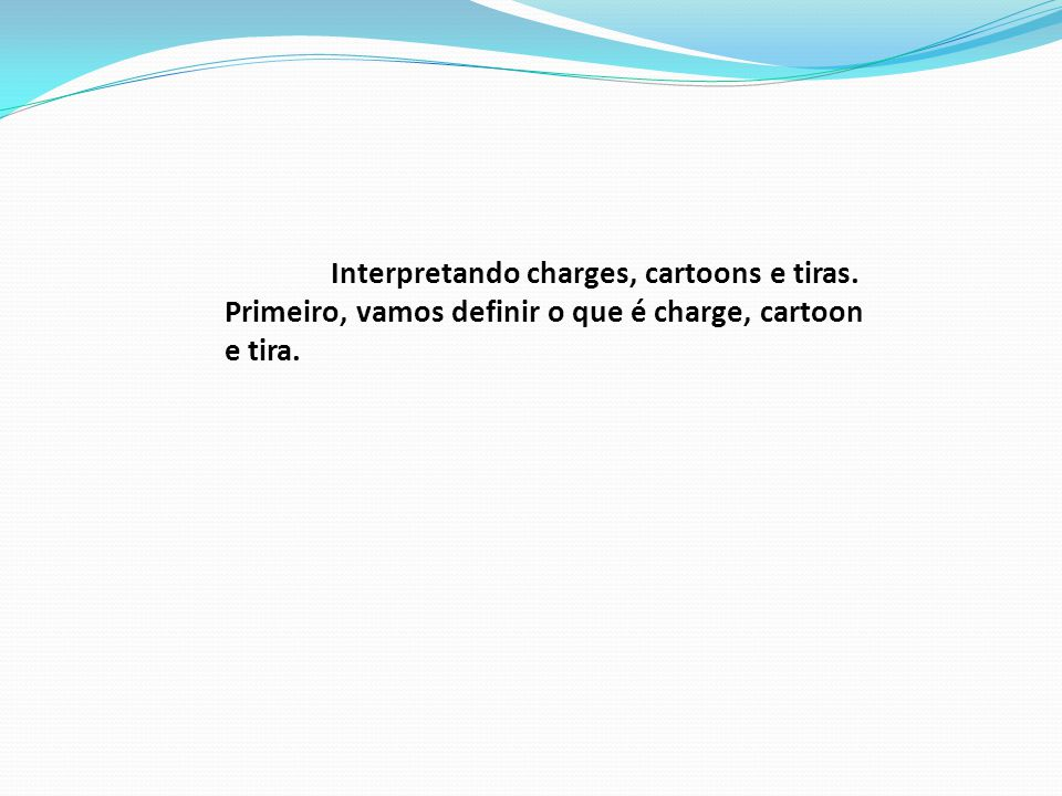 Interpretando charges, cartoons e tiras