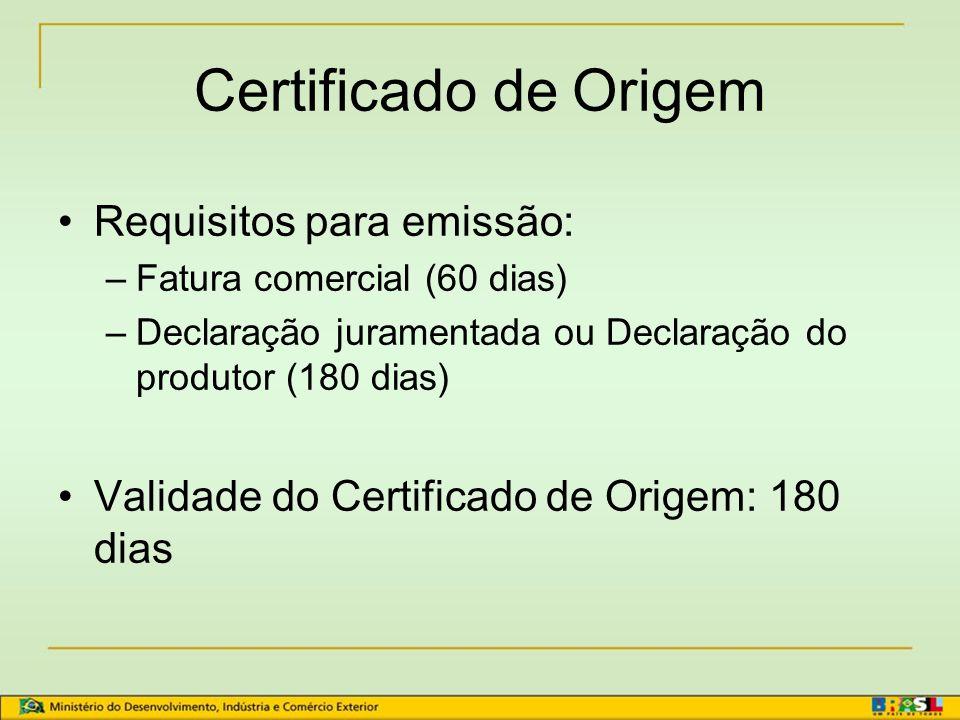 Certificado de Origem Requisitos para emissão: