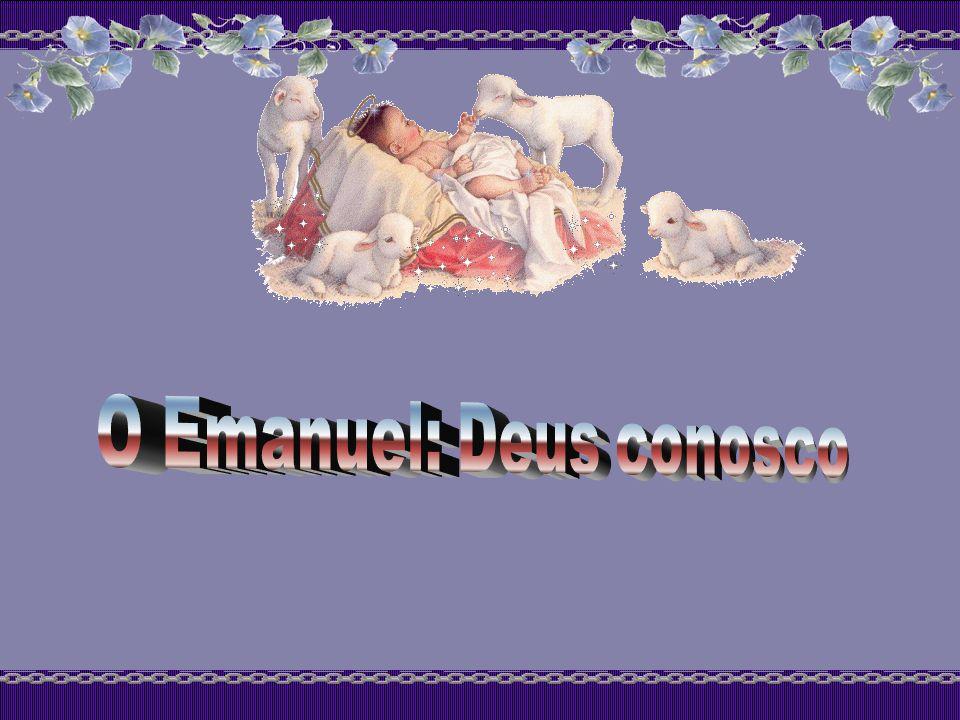 O Emanuel: Deus conosco