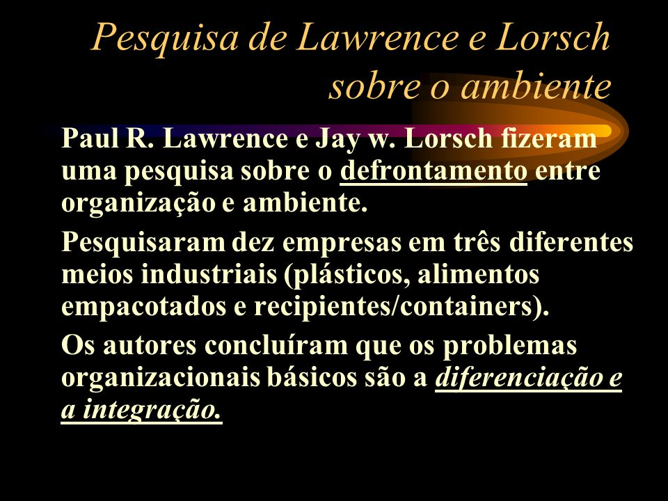 Pesquisa de Lawrence e Lorsch sobre o ambiente