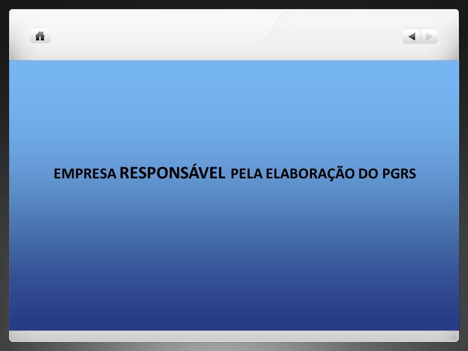 EMPRESA RESPONSÁVEL PELA ELABORAÇÃO DO PGRS