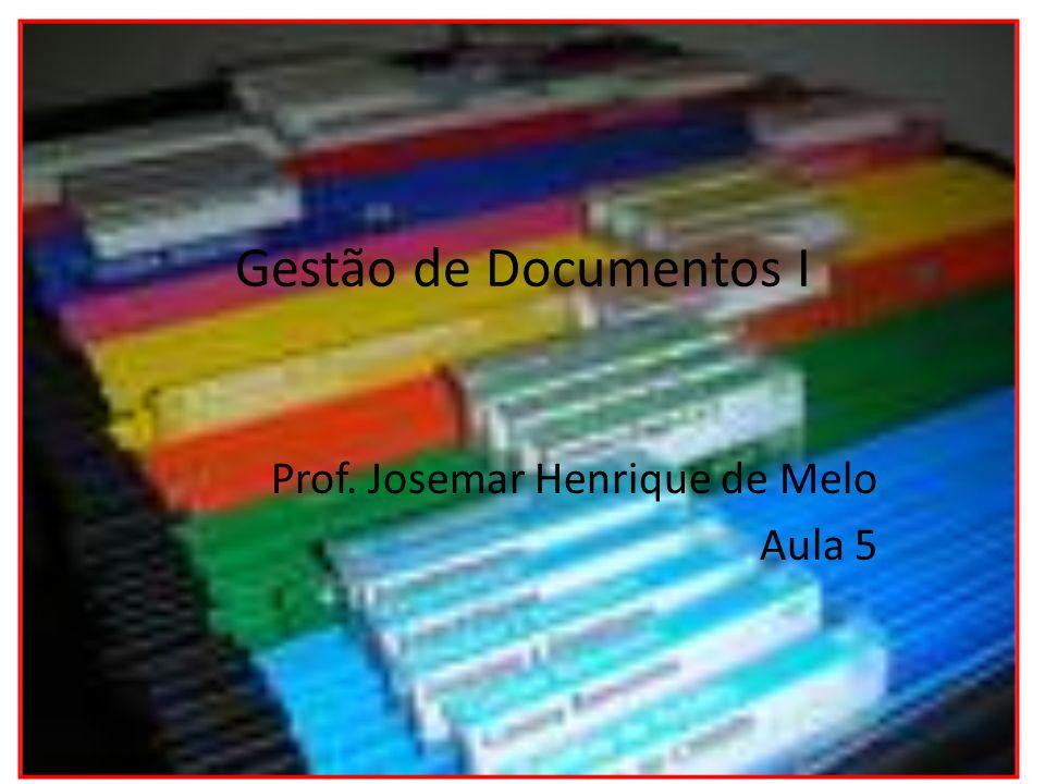 Prof. Josemar Henrique de Melo Aula 5