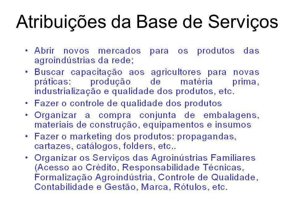 Atribuições da Base de Serviços