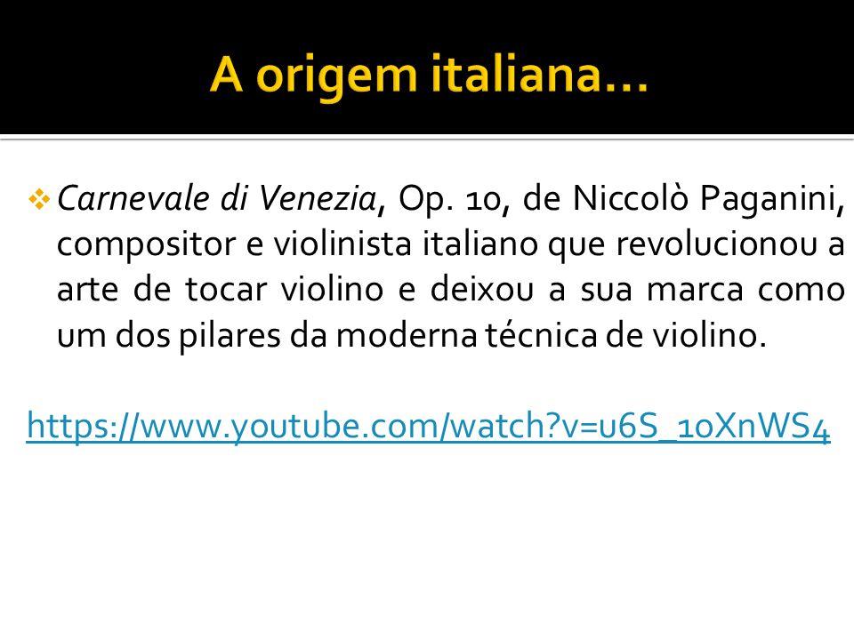 A origem italiana...