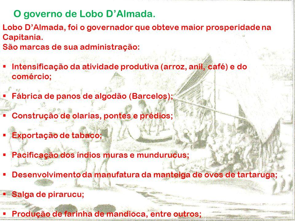 O governo de Lobo D'Almada.