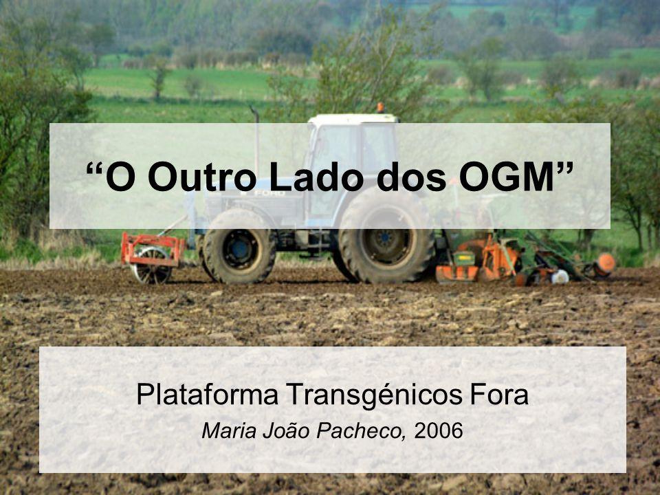 Plataforma Transgénicos Fora Maria João Pacheco, 2006