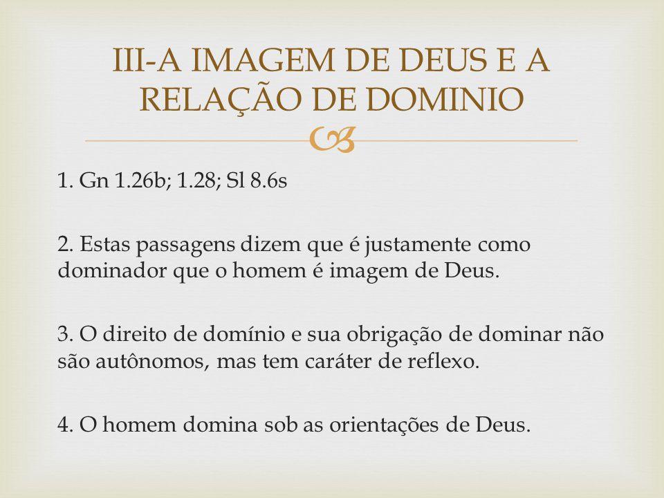 III-A IMAGEM DE DEUS E A RELAÇÃO DE DOMINIO
