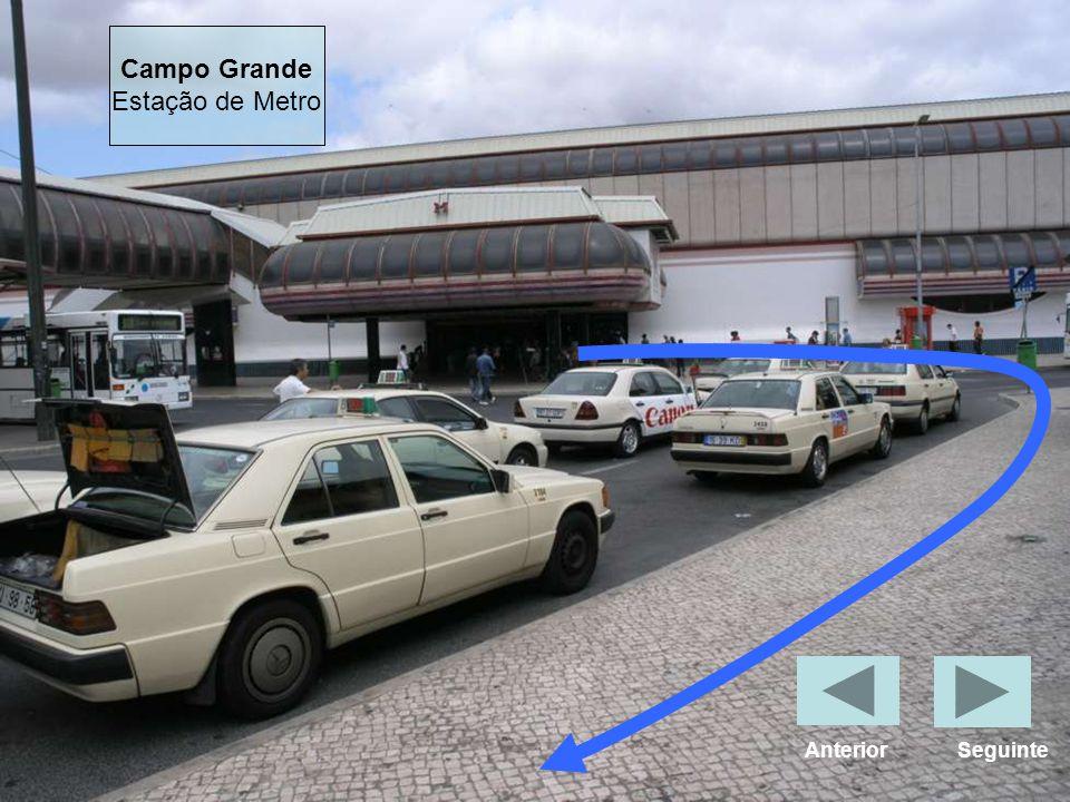 Campo Grande Estação de Metro Anterior Seguinte