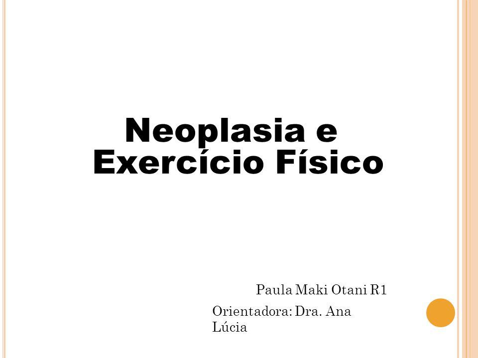 Neoplasia e Exercício Físico