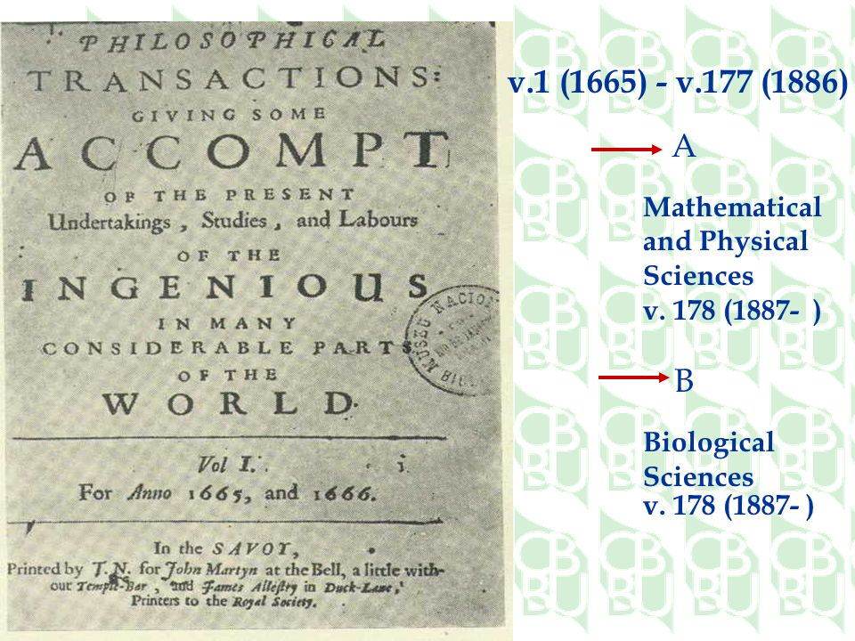 v.1 (1665) - v.177 (1886) A B Mathematical and Physical Sciences