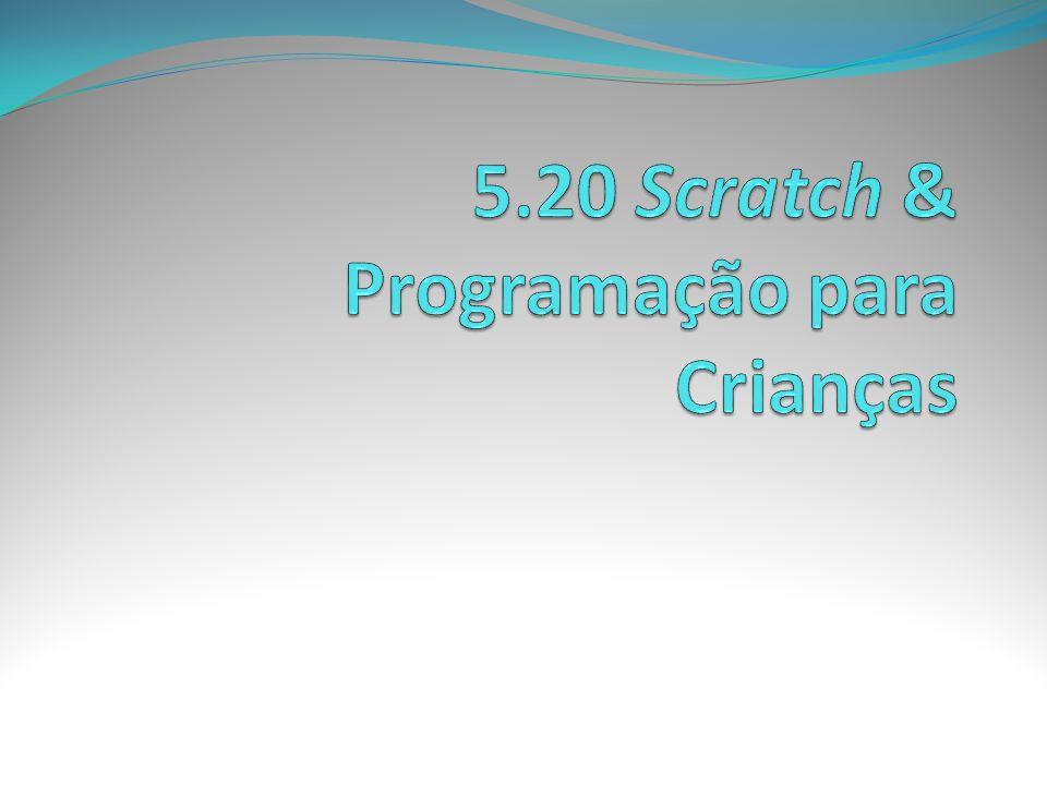 5.20 Scratch & Programação para Crianças