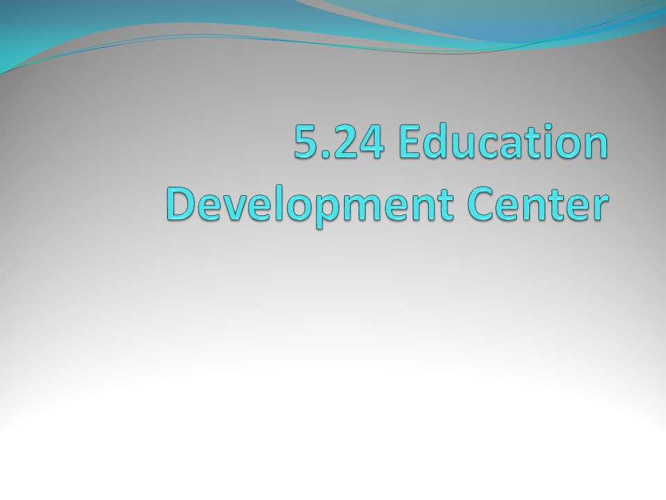 5.24 Education Development Center