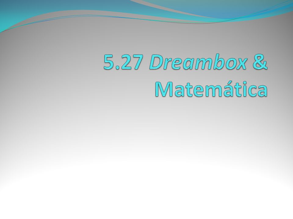 5.27 Dreambox & Matemática