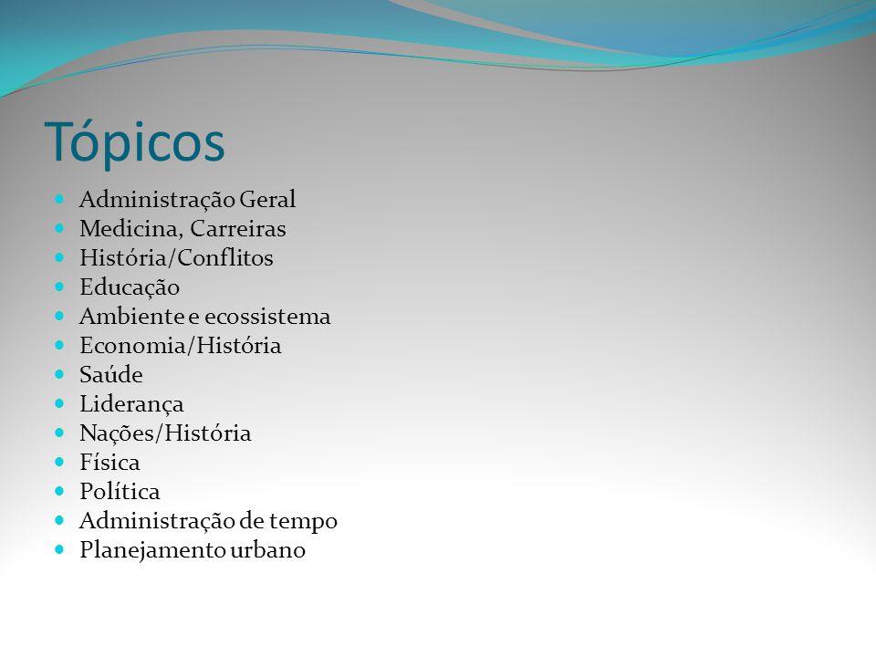 Tópicos Administração Geral Medicina, Carreiras História/Conflitos