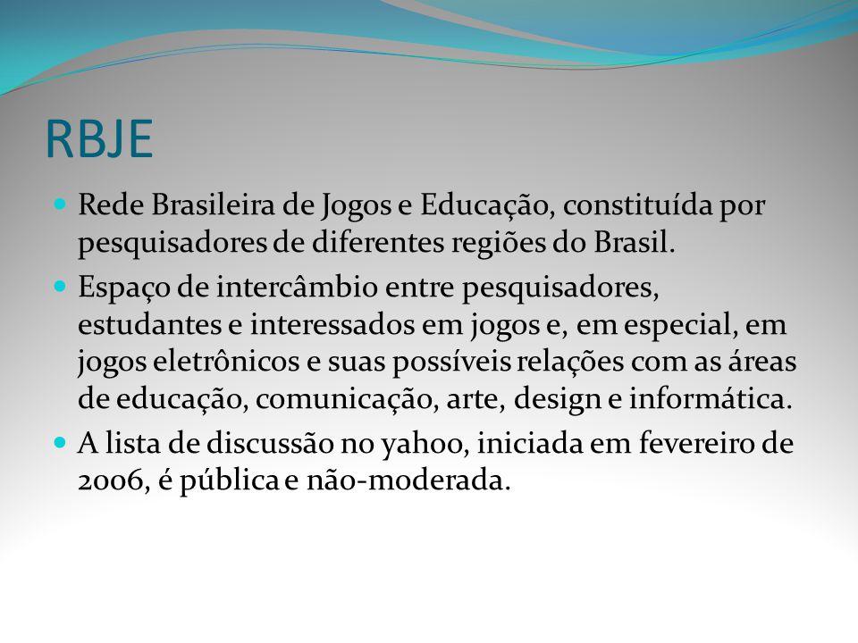 RBJE Rede Brasileira de Jogos e Educação, constituída por pesquisadores de diferentes regiões do Brasil.