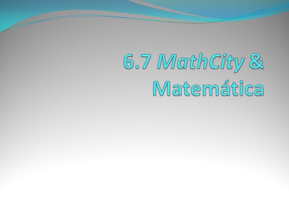 6.7 MathCity & Matemática