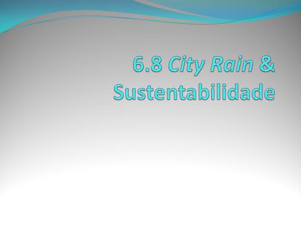 6.8 City Rain & Sustentabilidade