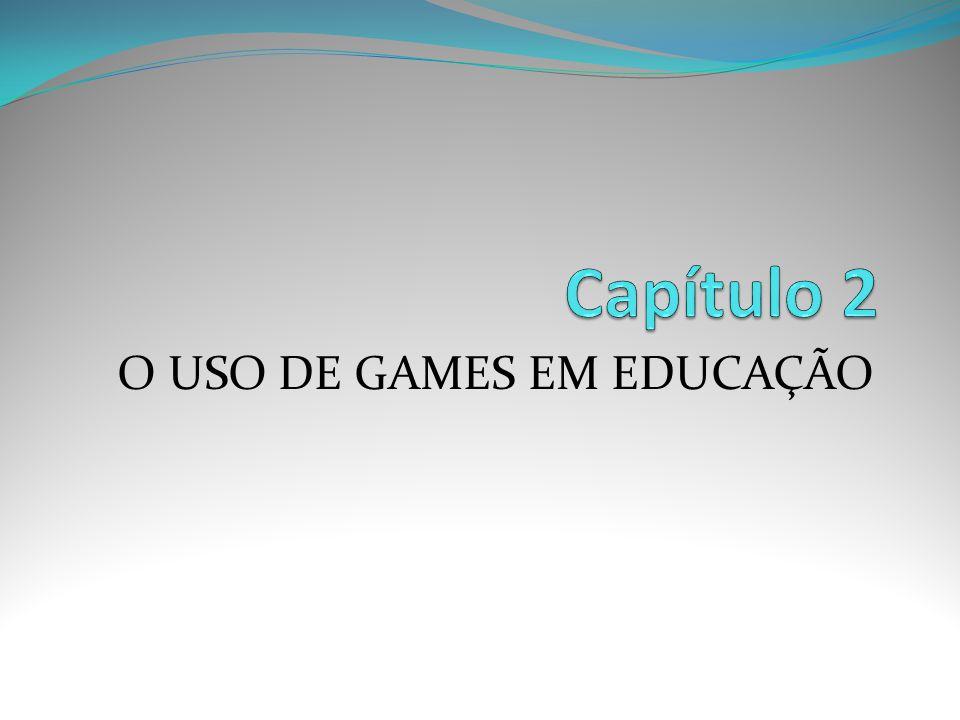 O USO DE GAMES EM EDUCAÇÃO