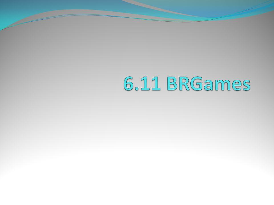 6.11 BRGames