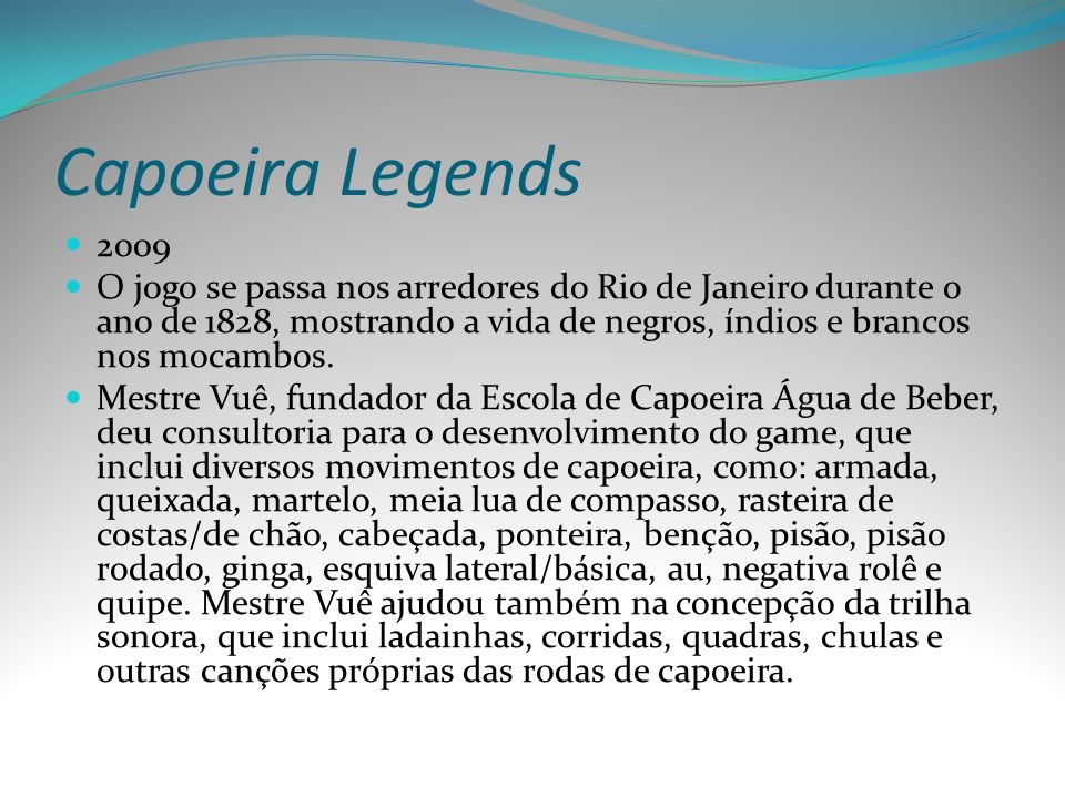 Capoeira Legends 2009.