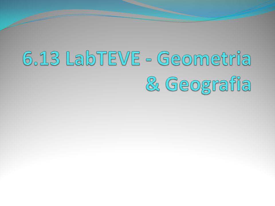 6.13 LabTEVE - Geometria & Geografia