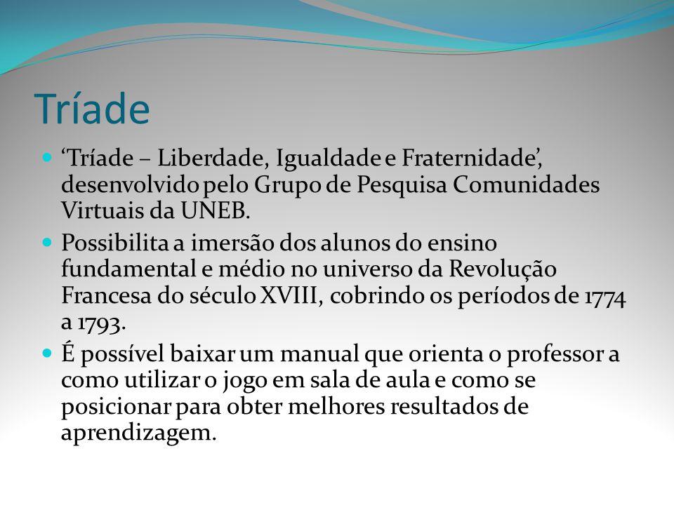 Tríade 'Tríade – Liberdade, Igualdade e Fraternidade', desenvolvido pelo Grupo de Pesquisa Comunidades Virtuais da UNEB.