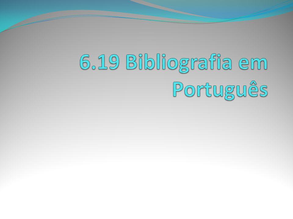 6.19 Bibliografia em Português