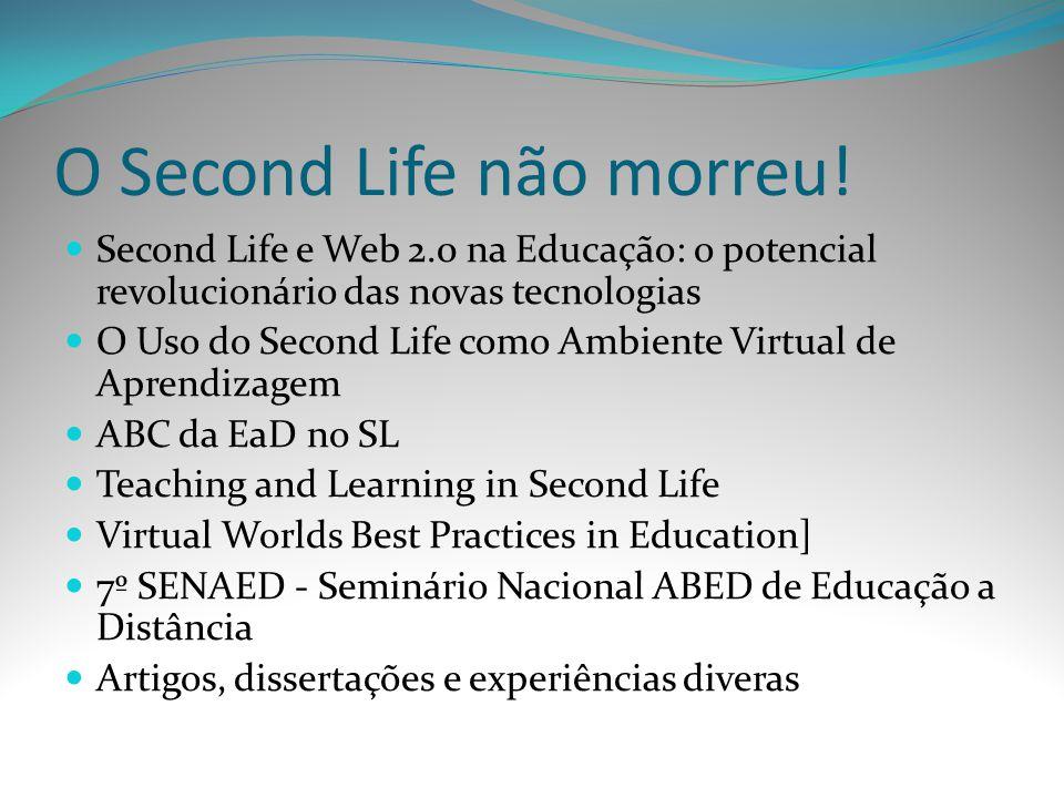 O Second Life não morreu!