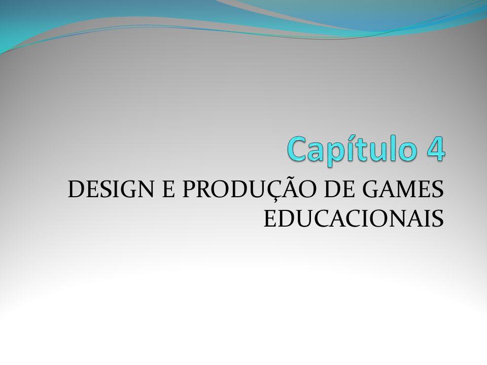 DESIGN E PRODUÇÃO DE GAMES EDUCACIONAIS