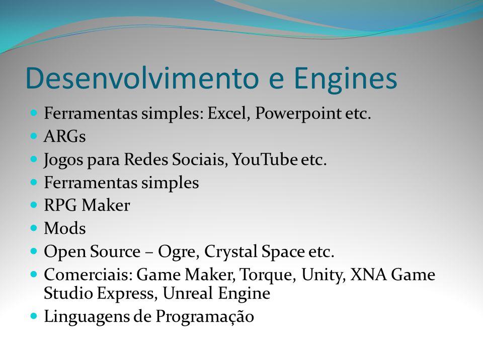 Desenvolvimento e Engines
